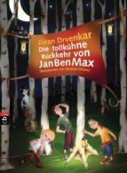 die tollkühne rückkehr von janbenmax (ebook) 9783641087326