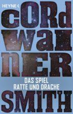 das spiel ratte und drache - (ebook)-cordwainer smith-9783641192426