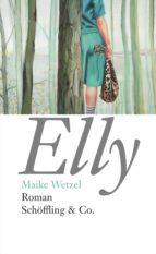 elly (ebook)-maike wetzel-9783731761426