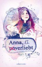 anna, 13, (un)verliebt (ebook)-sibylle rieckhoff-9783764190026