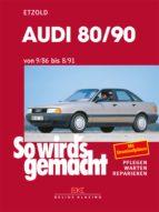 AUDI 80/90 9/86 BIS 8/91