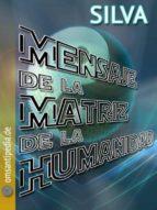 mensaje de la matriz del humanidad (ebook)-silva omsantipedia-9783844298826