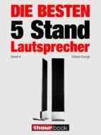 die besten 5 stand lautsprecher (band 4) (ebook) tobias runge christian gather thomas schmidt 9783944185026