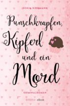 punschkrapfen, kipferl und ein mord (ebook)-sonja birgmann-9783960411826