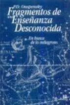 en busca de los milagroso: fragmentos de una enseñanza desconocid a p.d. ouspensky 9785973854126