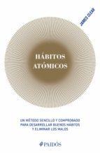 hábitos atómicos (ebook) james clear 9786077476726