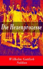 die hexenprozesse (ebook)-wilhelm gottlieb soldan-9788026814726
