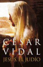 jesús, el judío (ebook)-cesar vidal-9788401347726