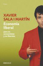 economía liberal para no economistas y no liberales (ebook)-xavier sala i martin-9788401390326