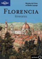 florencia: itinerarios ( lonely planet 2011) nicolas de crecy elodie lepage 9788408096726
