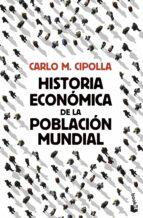 historia económica de la población mundial-carlo m. cipolla-9788408119326