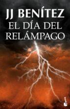 el dia del relampago (caballo de troya 10)-j.j. benitez-9788408131526