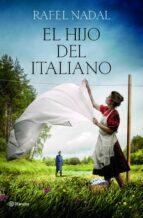 el hijo del italiano (premio ramon llull 2019) rafel nadal 9788408208426