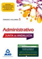 ADMINISTRATIVO DE LA JUNTA DE ANDALUCIA TURNO LIBRE. TEMARIO VOLUMEN 3