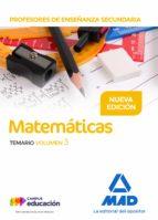 profesores de enseñanza secundaria matematicas: temario (vol. 3) 9788414211526