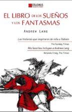 el libro de los sueños y los fantasmas andrew lang 9788415462026