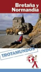 bretaña y normandía (trotamundos 2015)-philippe gloaguen-9788415501626