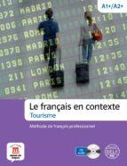 le français en contexte- tourisme - méthode de français professio-9788415640226