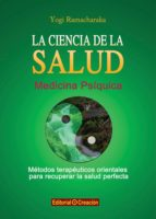 ciencia de la salud-yogi ramacharaka-9788415676126