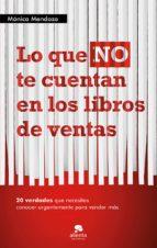 lo que no te cuentan en los libros de ventas (ebook)-monica mendoza-9788415678526