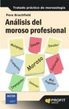 análisis del moroso profesional (ebook)-pere j. brachfield-9788415735526