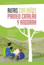 rutas con niños en el pirineo catalan y andorra-noel arraiz garcia-agueda monfort-9788415797326