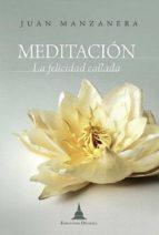 meditación, la felicidad callada (ebook)-juan manzanera zalavert-9788415912026
