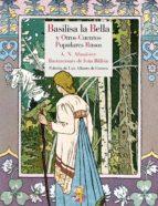 basilisa la bella y otros cuentos populares rusos 9788415973126