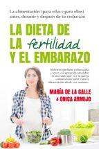 la dieta de la fertilidad y el embarazo-onica armijo-9788416002726