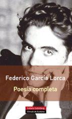 poesia completa federico garcia lorca 9788416072026
