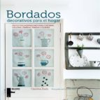 bordados decorativos para el hogar: proyectos inspiradores para cortinas, colchas, cenefas, fundas y cojines-caroline zoob-caroline arber-9788416138326