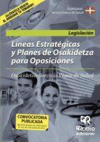 lineas estrategicas y planes de osakidetza para oposiciones-9788416506026