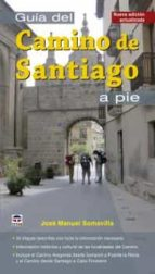 guía del camino de santiago a pie jose manuel somavilla 9788416676026