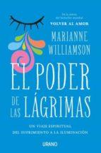 el poder de las lágrimas marianne williamson 9788416720026