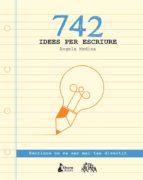 El libro de 742 Idees per escriure autor �NGELA MEDINA DOC!
