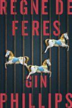 regne de feres (ebook)-gin phillips-9788416930326