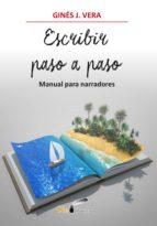 escibir paso a paso (ebook) gines j. vera 9788417003326