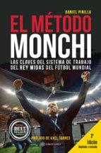 el metodo monchi: las claves del sistema de trabajo del rey midas del futbol mundial daniel pinilla 9788417103026