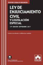 ley de enjuiciamiento civil y legislacion especiala: texto legal basico con concordancias y modificaciones resaltadas (15ª ed.)-9788417135126