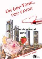 un gin tonic, por favor (ebook) estrella correa 9788417228026