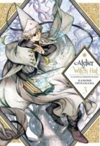 atelier of witch hat, vol. 3 kamome shirahama 9788417373726