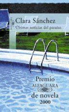 ultimas noticias del paraiso-clara sanchez-9788420441726