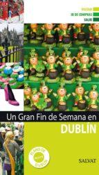 guia dublin 2011: fin de semana 9788421685426