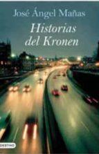 historias del kronen (finalista premio nadal 1994)-jose angel mañas-9788423340026