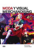 moda y visual merchandising sarah bailey jonathan baker 9788425227226