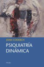 psiquiatria dinamica juan coderch sancho 9788425427626