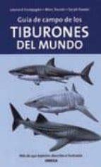 guia de campo de los tiburones del mundo-leonard compagno-marc dando-sarah fowier-9788428212526