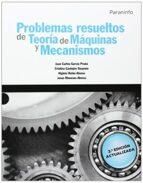 problemas resueltos de teoria de maquinas y mecanismos-9788428334426