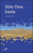 solo dios basta-slawomir biela-9788428525626
