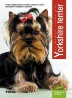 el nuevo libro del yorkshire terrier-carlos salas escoriza-ana mesto aramburu-9788430582426